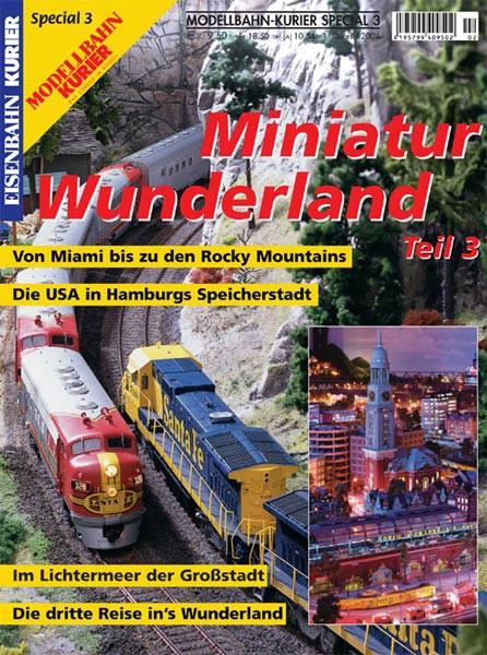Eisenbahn-Kurier Sonderheft Miniatur Wunderland Band 3