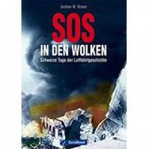 """Buch """"SOS in den Wolken"""" von Jochen W. Braun"""