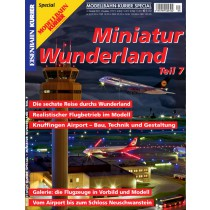 Eisenbahn-Kurier Sonderheft Miniatur Wunderland Band 7