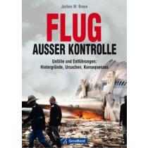 """Buch """"Flug außer Kontrolle"""" von Jochen W. Braun"""