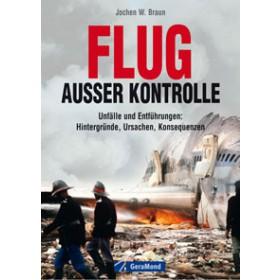 """Buch """"Flug außer Konrolle"""" von Jochen W. Braun"""