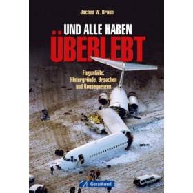 """Buch """"...und alle haben überlebt!"""" von Jochen W. Braun"""