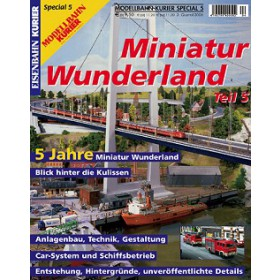 Eisenbahn-Kurier Sonderheft Miniatur Wunderland Band 5