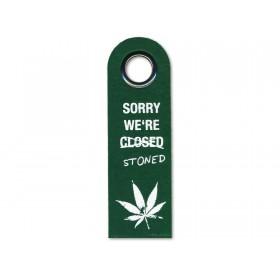 Türanhänger Sorry We're Stoned / Mein Gras ist grüner