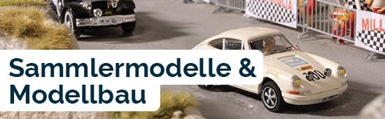 Sammlermodelle und Modellbau